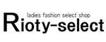 Rioty-select(リオティセレクト)