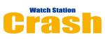 Watch Station CRASH